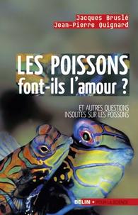 Les poissons font-ils l'amour ?- Et autres questions insolites sur les poissons - Jacques Bruslé   Showmesound.org