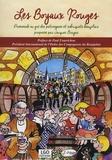 Jacques Bruyas - Les Boyaux Rouges - Promenade au gré des patronymes et sobriquets beaujolais proposée par Jacques Bruyas.