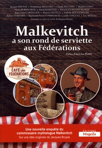 """Jacques Bruyas - Malkevitch a son rond de serviette aux """"Fédérations""""."""