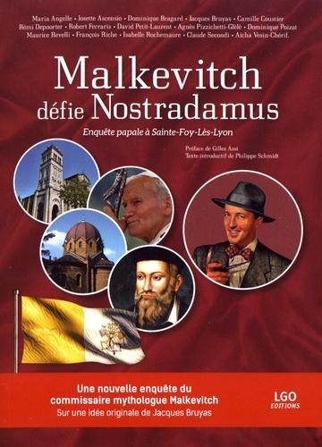 Malkevitch défie Nostradamus. Enquête papale à Sainte-Foy-Lès-Lyon