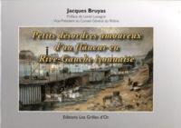 Jacques Bruyas - Petits désordres amoureux d'un flâneur en Rive-Gauche lyonnaise.