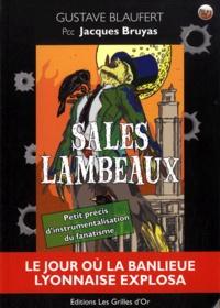 Jacques Bruyas et Gustave Blaufert - Sales lambeaux.