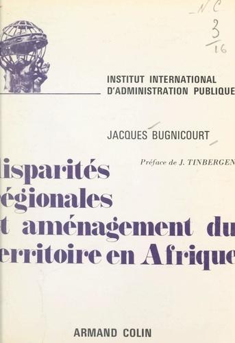 Disparités régionales et aménagement du territoire en Afrique
