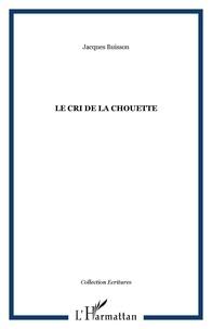 Jacques Buisson - Le cri de la chouette.