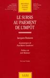 Jacques Buisson - Le sursis au paiement de l'impôt.