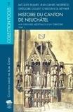 Jacques Bujard et Christian de Reynier - Histoire du canton de Neuchâtel - Tome 1, Aux origines médiévales d'un territoire.