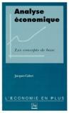 Jacques Calvet - Analyse économique - Les concepts de base.