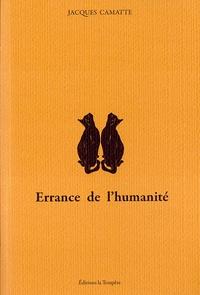 Jacques Camatte - Errance de l'humanité.