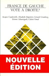 Jacques Capdevielle et Elisabeth Dupoirier - France de gauche, vote à droite ?.