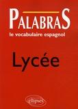 Jacques Caro - Palabras Lycée - Le vocabulaire espagnol.