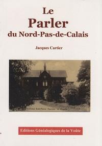 Jacques Cartier - Le Parler du Nord Pas-de-Calais.