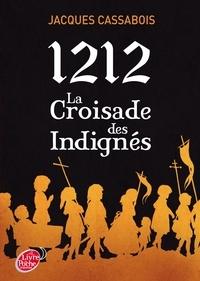 Jacques Cassabois - 1212 La croisade des indignés.
