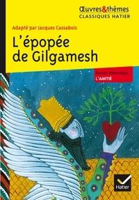 Jacques Cassabois - L'épopée de Gilgamesh.