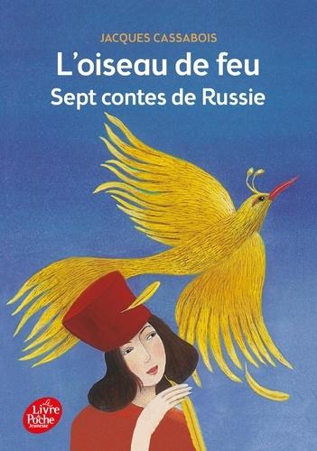 L'oiseau de feu. Sept contes de Russie