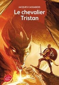Jacques Cassabois - Le chevalier Tristan.