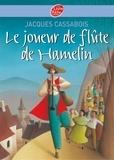 Jacques Cassabois - Le joueur de flûte de Hamelin - Six contes du temps jadis.
