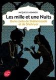 Jacques Cassabois - Les mille et une nuits - ou le conte de Shéhérazade et de Shahryar.