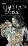 Jacques Cassabois - Tristan et Iseut.