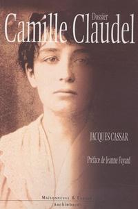 Jacques Cassar - Dossier Camille Claudel.