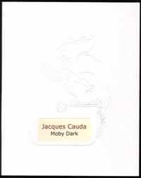 Jacques Cauda - Moby dark.