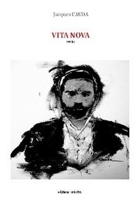 Jacques Cauda - Vita nova.
