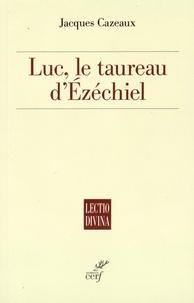 Luc - Le taureau dEzéchiel.pdf