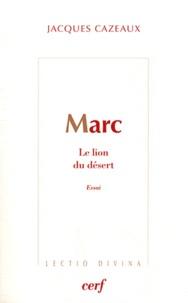 Jacques Cazeaux - Marc - Le lion du désert.