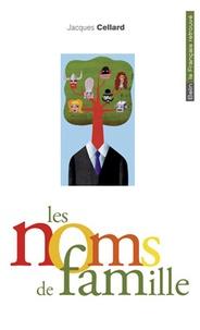 Jacques Cellard - Les noms de famille.