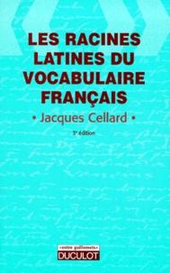 LES RACINES LATINES DU VOCABULAIRE FRANCAIS. 3ème édition.pdf