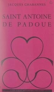 Jacques Chabannes - Saint Antoine de Padoue.