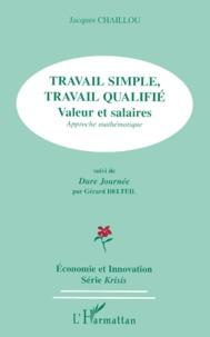 TRAVAIL SIMPLE, TRAVAIL QUALIFIE. Valeur et salaires, approche mathématique SUIVI DE DURE JOURNEE.pdf