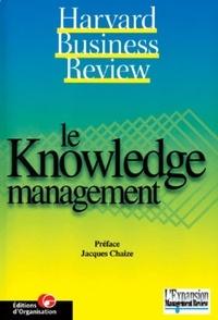 Jacques Chaize - Le Knowledge Management.