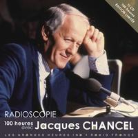 Jacques Chancel - 100 heures avec Jacques Chancel. 11 CD audio