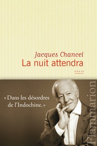 Jacques Chancel - La nuit attendra.