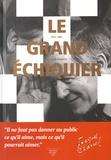Jacques Chancel - Le grand échiquier, 1972-1989.