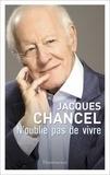 Jacques Chancel - N'oublie pas de vivre.