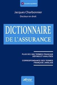 Jacques Charbonnier - Dictionnaire de l'assurance.