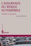 Jacques Charbonnier - L'assurance du risque automobile - Contrôle et assurance.