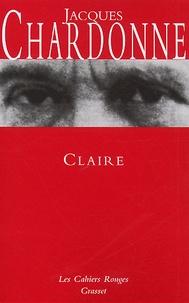 Jacques Chardonne - Claire.