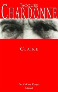 Jacques Chardonne - Claire - (*).