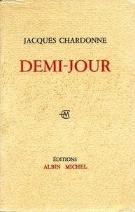 Jacques Chardonne - Demi-jour.
