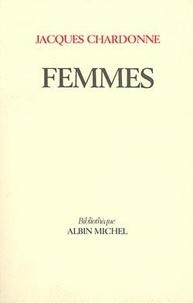 Jacques Chardonne - Femmes - Contes choisis et quelques images.