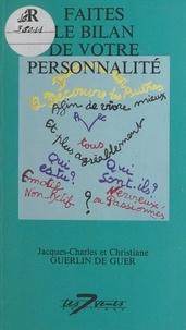 Jacques-Charles Guerlin de Guer et Christiane Guerlin de Guer - Faites le bilan de votre personnalité.