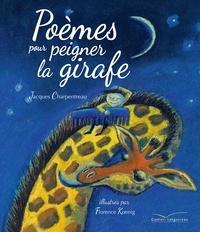 Jacques Charpentreau - Poèmes pour peigner la girafe.