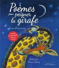 Jacques Charpentreau et Florence Koenig - Poèmes pour peigner la girafe.
