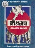Jacques Charpentreau - Une affaire de bon sens.