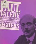 Jacques Charpier et  Collectif - Paul Valéry.