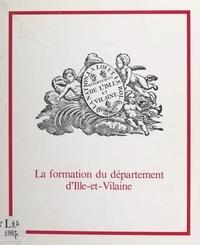 Jacques Charpy - La formation du département d'Ille-et-Vilaine.