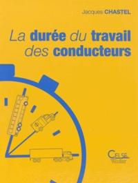 La durée du travail des conducteurs - Réglementation nationale, réglementation européenne.pdf