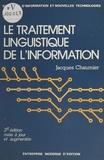 Jacques Chaumier - Le traitement linguistique de l'information.